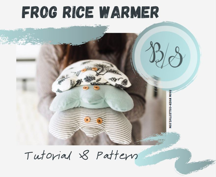 TUTORIAL & PATTERN: Rice Warmer Frog