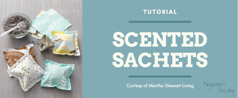 TUTORIAL: Scented Sachets