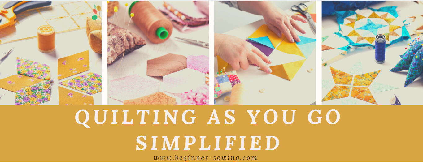 Quilting as You Go Simplified