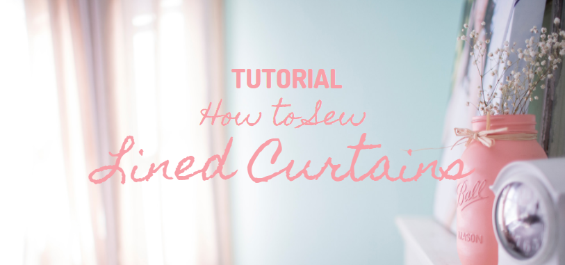 TUTORIAL: How to Sew Lined Curtain Panels