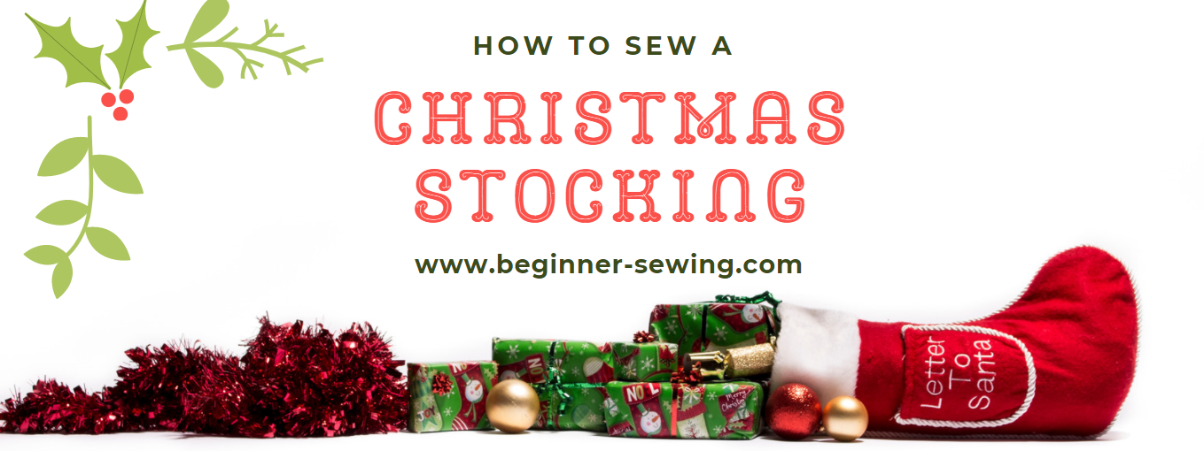 How to Sew a Chirstmas Stocking