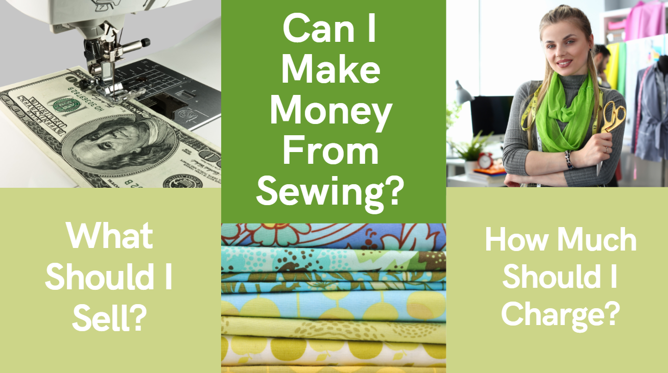 Can I Make Money From Sewing?