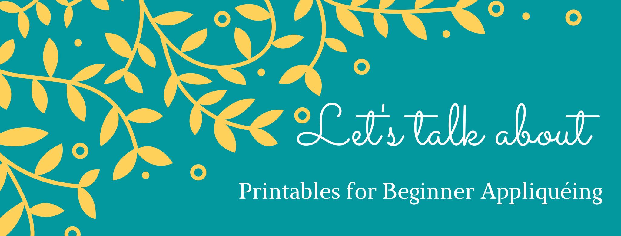 Free Printables for Beginner Appliquéing