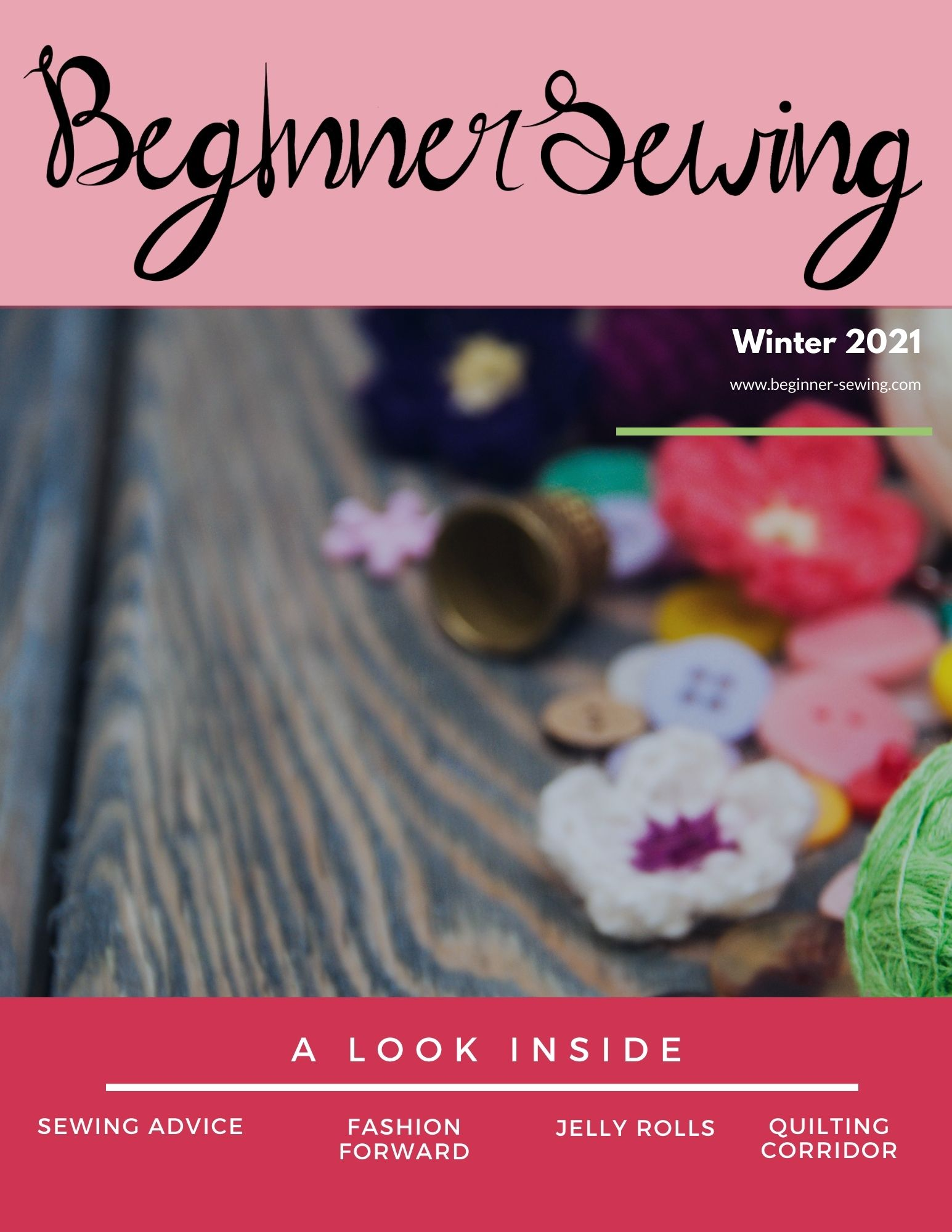 The Winter 2021 Issue of Beg!nner Sewing is Ready!