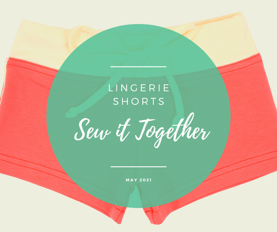 Sew it Together: Lingerie Shorts